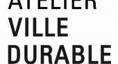 ATELIER VILLE DURABLE : UN COLLECTIF POUR LA VILLE DE DEMAIN